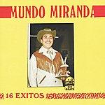 Mundo Miranda 15 Exitos