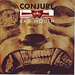 Conjure Bad Mouth
