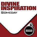 Divine Inspiration Someday - Single