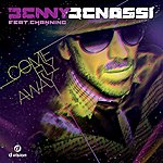 Benny Benassi Come Fly Away - Danny D Remix (2-Track Single)(Feat. Channing)