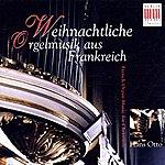 Hans Otto Weihnachtliche Orgelmusik aus Frankreich