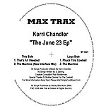 Kerri Chandler The June 23 EP