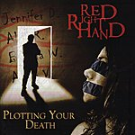Red Right Hand Plotting Your Death