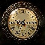 Novecento Stop the Time