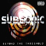 Subsonic Beyond the Threshold