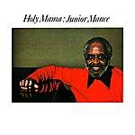 Junior Mance Holy Mama