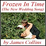 James Collins Frozen in Time (The New Wedding Song)