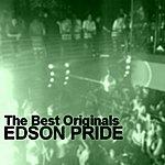 Edson Pride The Best Orginals