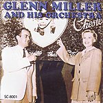 Glenn Miller & His Orchestra The Chesterfield Shows 1939-1940