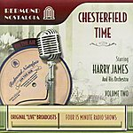 Harry James Chesterfield Time