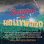 William Goldstein Switched On Hollywood
