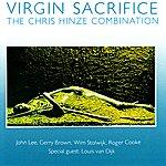 Chris Hinze Combination Virgin Sacrifice