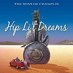 Sons Of Champlin Hip Li'l Dreams
