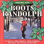 Boots Randolph Christmas With Boots Randolph and Friends