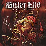 The Bitter End Mind In Chains