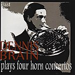 Dennis Brain Dennis Brain Plays Four Horn Concertos by Mozart