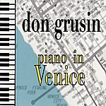 Don Grusin Piano In Venice