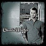 Charlie Walker Charlie Walker - EP