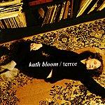 Kath Bloom Terror