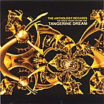 Tangerine Dream The Anthology Decades Vol. 1