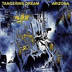 Tangerine Dream Arizona Live