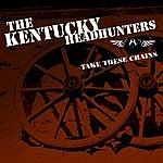 Kentucky Headhunters Take These Chains