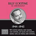 Billy Eckstine Complete Jazz Series 1944 - 1945