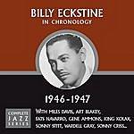 Billy Eckstine Complete Jazz Series 1946 - 1947