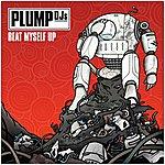 Plump DJ's Beat Myself Up/London Street Music