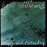 Hank Williams, Jr. Alone And Forsaken