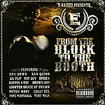 X-Raided X Raided Presents: From the Block to the Booth