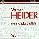"""Werner Heider Werner Heider: """"Mein Klavier und ich"""" Vol. I"""