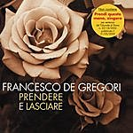 Francesco De Gregori Prendere E Lasciare