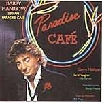 Barry Manilow 2:00 A.M. Paradise Cafè