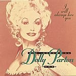 Dolly Parton I Will Always Love You: The Essential Dolly Parton, Vol.1