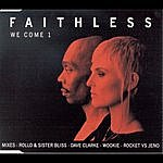 Faithless We Come 1