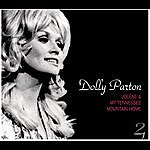 Dolly Parton Jolene/My Tennessee Mountain Home