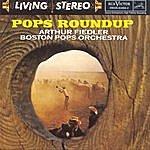 Arthur Fiedler Pops Roundup
