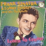 Tommy Dorsey & His Orchestra Learn To Croon