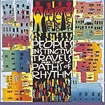 A Tribe Called Quest Peoples' Instinctive Travels & The Paths Of Rhythm