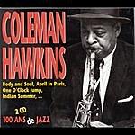 Coleman Hawkins 100 Ans De Jazz