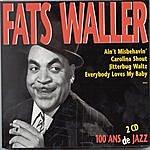 Fats Waller 100 Ans De Jazz (1989 Remaster)