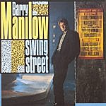 Barry Manilow Swing Street (Remastered)