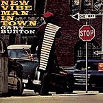 Gary Burton New Vibe Man In Town (1995 Remaster)