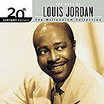 Louis Jordan 20th Century Masters: The Millennium Collection: Best Of Louis Jordan