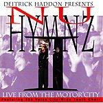 Deitrick Haddon Nu Hymnz-Live From Motor City