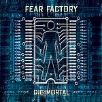 Fear Factory Digimortal (Special Edition)