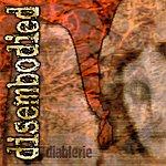 Disembodied Diablerie