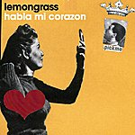 Lemongrass Habla Mi Corazón EP