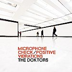 The Doktors Microphone Check/Positive Vibrations